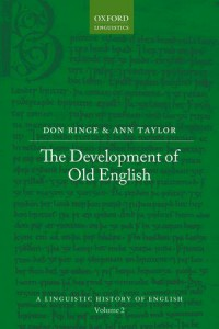 The cover of the book The Development of Old English by Ringe and Taylor